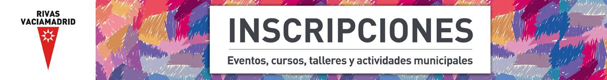 Inscripciones - Ayuntamiento de Rivas Vaciamadrid