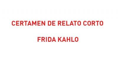 Inscripción al certamen de relato corto Frida Kahlo