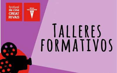 Inscripción Talleres Formativos del Festival de Cine CreatRivas