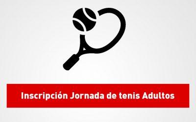 Inscripción I Jornada de tenis adultos